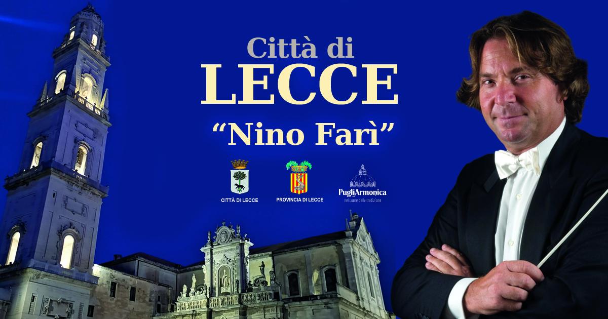 9 Febbraio 2020: la prima del Gran Concerto Bandistico di Lecce